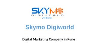 Skymo Digiworld_digital marketing.pptx
