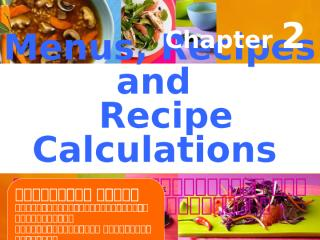 Chapter 2 - Menus and Recipes.ppt