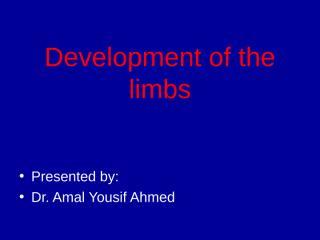 amal limb development.ppt