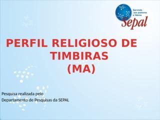 Perfil Religioso de Timbiras.pptx