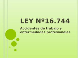 Ley Nº16744 .pptx