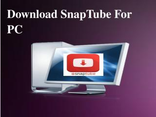 Download SnapTube For PC .pdf